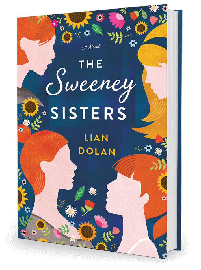 The Sweeney Sisters, A Novel by Lian Dolan